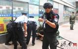 遇多人极端类暴恐案?警察蜀黍教科书式演习保安全